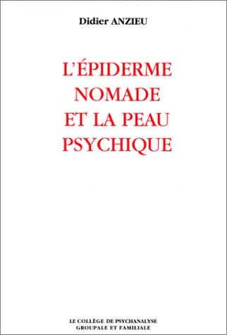 l'epiderme nomade et la peau psychique - anzieu / l'epiderme nomade et la peau psychique/ (2907874047) by [???]
