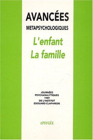 9782907874076: l'enfant la famille - botella/l'enfant la famille/avancees metapsychologiques