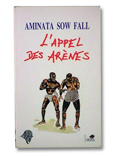9782907888318: L'Appel des Arènes (Les Nouvelles Editions Africaines) (French Edition)