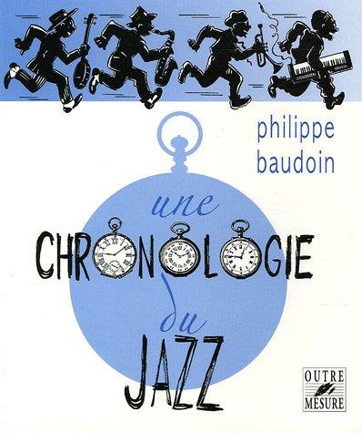 9782907891332: Une chronologie du jazz (French Edition)