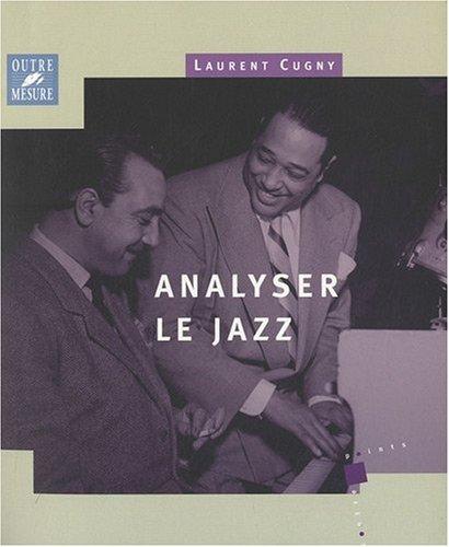 9782907891783: Analyser le Jazz