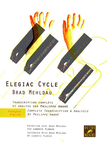 9782907891820: Elegiac Cycle : Transcription complète et analyse