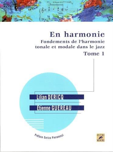 9782907891868: En Harmonie - Fondements de l'harmonie tonale et modale dans le jazz. Tome 1