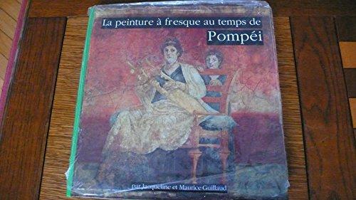 9782907895125: La peinture à fresque au temps de Pompéi