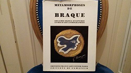 Mà tamorphoses de Braque: Raphaël de Cuttoli