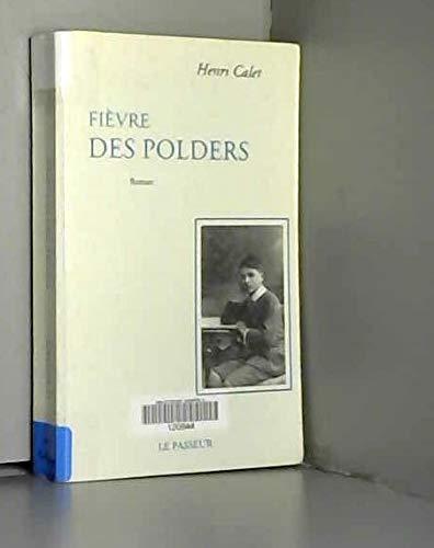 9782907913546: Fievre des polders: Roman (French Edition)