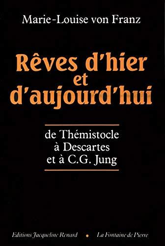 9782907963060: Rêves d'hier et d'aujourd'hui : De Thémistocle à Descartes et à C.G. Jung