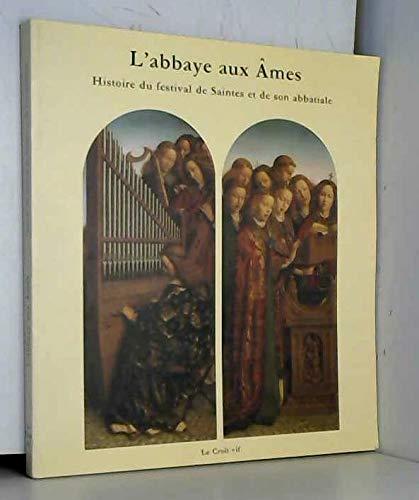 L'Abbaye aux âmes : Histoire du Festival