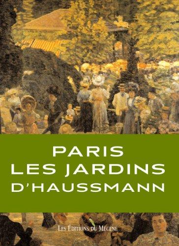 9782907970914: Paris, les jardins d'Haussmann