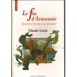 9782907975223: Le fou d'Araucanie: Journal d'un psy sous dictature : recit (Ecarts) (French Edition)