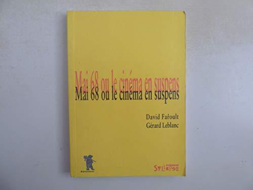 9782907993821: Mai 68, ou, Le cinéma en suspens (French Edition)