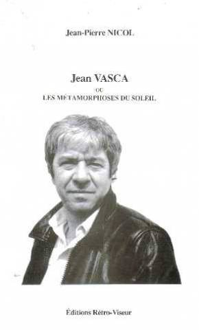 9782908012200: Jean Vasca ou les métamorphoses du soleil