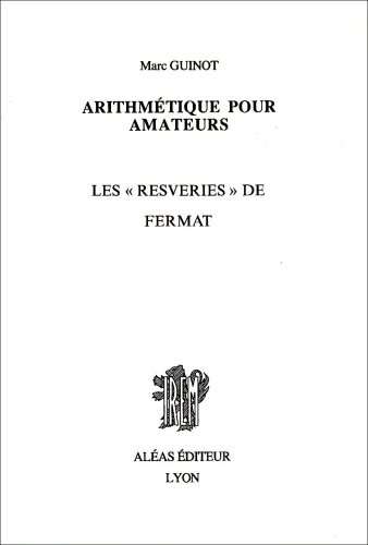 9782908016277: Arithm�tique pour amateurs, livre 2 - Les resveries de Fermat
