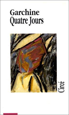 9782908024074: Prose complète, volume 1 : Quatre jours