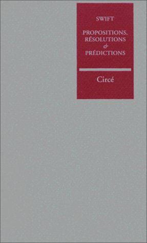 Propositions, resolutions (French Edition) (2908024322) by Jonathan Swift