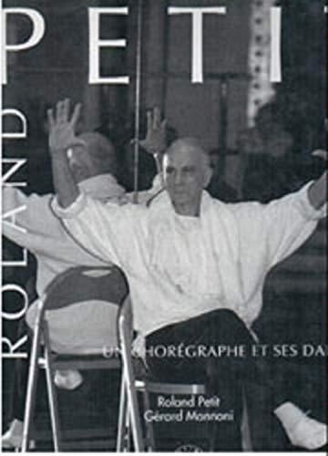 9782908034387: Roland Petit: Une chorégraphe et ses danseurs (French Edition)