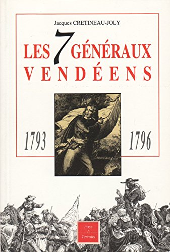 9782908048056: Les 7 generaux vendeens, 1793-1796
