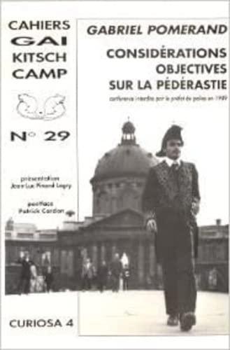 9782908050325: Cahiers GKC, numéro 29, considérations objectives sur la pédérastie