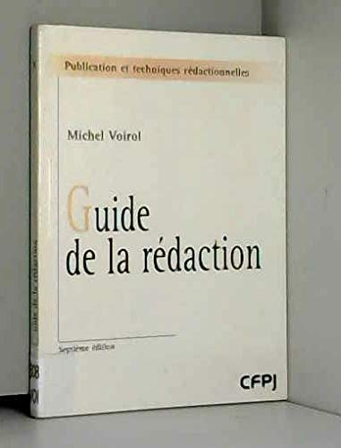 9782908056433: Le guide de la rédaction