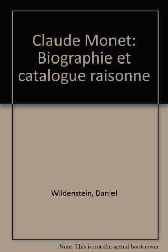 Claude Monet: Biographie et catalogue raisonné (French Edition) (9782908063004) by Daniel Wildenstein
