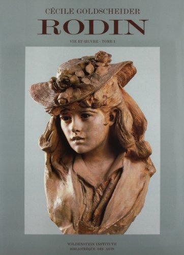 9782908063042: Rodin: 1840-1886 Tome 1 (Catalogues raisonnes) (French Edition)