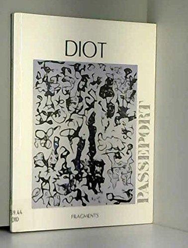 Diot: Passeport 91-92: Diot, Alain