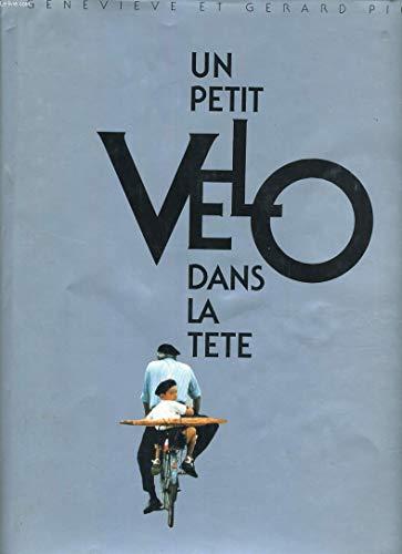 9782908071092: Un Petit velo dans la tete (French Edition)