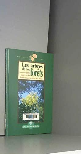 9782908071283: Les arbres de nos forêts : Les principales essences des forêts françaises dans leur milieu