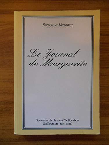 9782908127171: Le journal de Marguerite: Île de la Réunion, 1835-1845 (French Edition)
