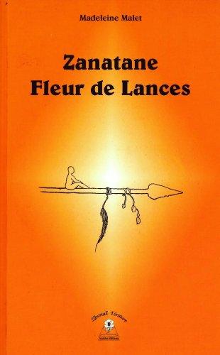 9782908127850: Zanatane Fleur de Lances