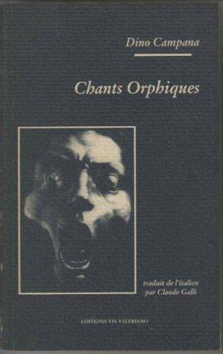 9782908144086: Chants orphiques / die tragodie des letzen germain in italien