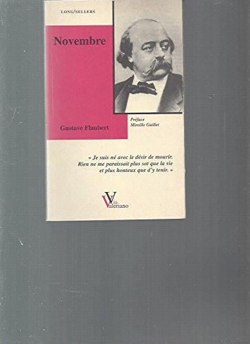 NOVEMBRE. Fragments de style quelconque (Long/sellers): Flaubert, Gustave