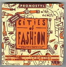 9782908171112: Promostyl Cities of Fashion: An Insider's Guide to Shopping in Ten Cities