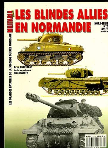 Les Blindes Allies En Normandie: Yves Buffetaut,