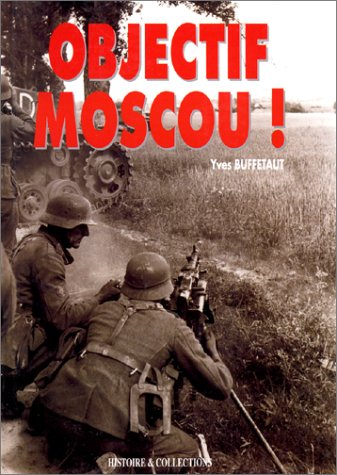 9782908182309: Objectif Moscou