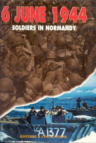 6 JUNE 1944: SOLDIERS IN NORMANDY: Philippe Charbonnier