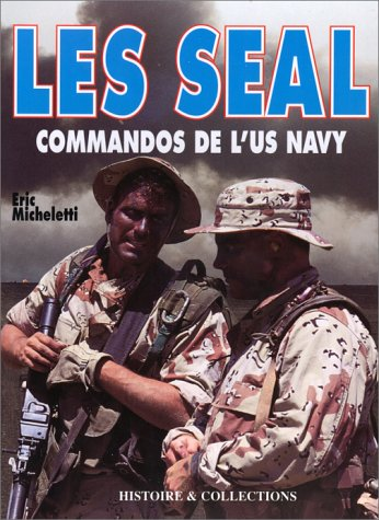 9782908182347: Les Seal Commandos de l'US Navy