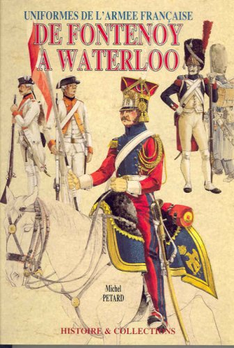 9782908182460: DE FONTENOY A WATERLOO (French Edition)