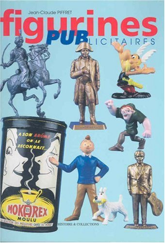 9782908182552: FIGURINES PUBLICITAIRES (French Edition)