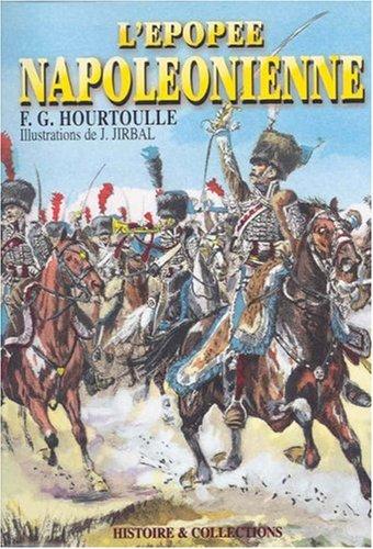 L'epopee Napoleonienne: Soldats & Uniformes du Permier: Hourtouille, F