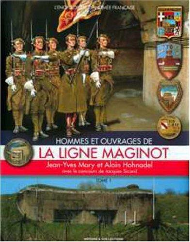 9782908182880: Hommes Et Ouvrages De La Ligne Maginot