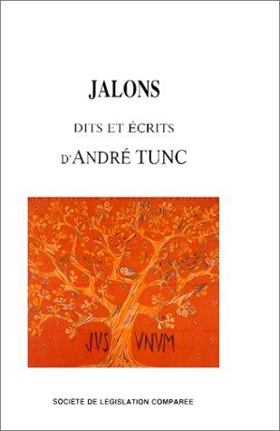 9782908199024: Jalons dits et �crits de Andr� Tunc