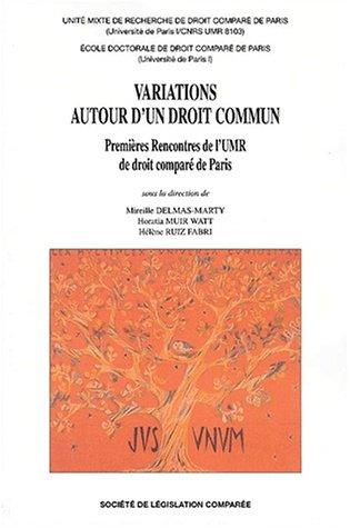 9782908199222: Variations autour d'un droit commun. Premières rencontres de l'UMR de droit comparé de Paris (Paris, Sorbonne, 28 et 29 mai 2001)