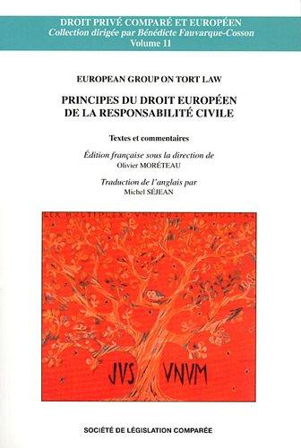 Principes du droit europeen de la responsabilite civile - volume 11: Moreteau Olivier