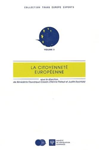 La citoyennete europeenne: Fauvarque Cosson Pat