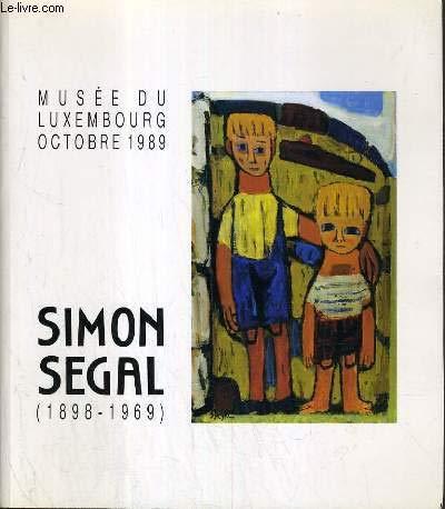 Simon Segal 1898-1969: Simon Segal, et