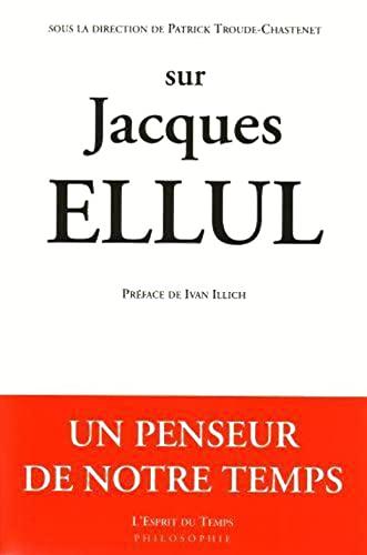 9782908206418: Sur Jacques Ellul