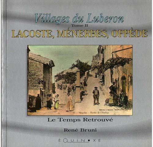 Villages du Lubéron (tome II) Lacoste, Ménerbes,: René Bruni