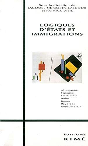 9782908212129: Logiques d'Etats et immigrations