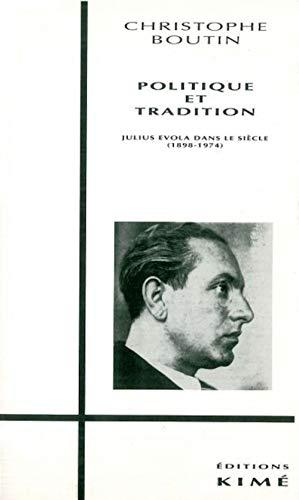 9782908212150: Politique et tradition : Julius Evola dans le siècle, 1898-1974